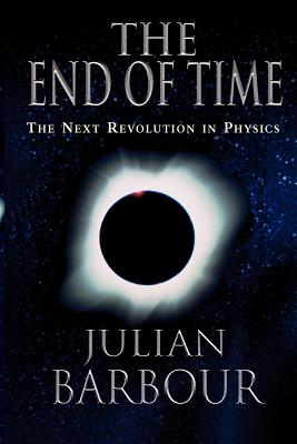 The End of Time By Barbour, Julian